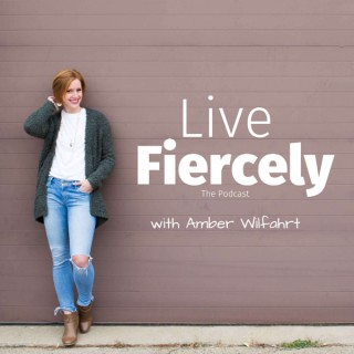 Live Fiercely
