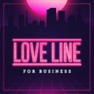 Love Line For Business
