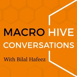 Macro Hive Conversations With Bilal Hafeez