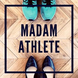 Madam Athlete