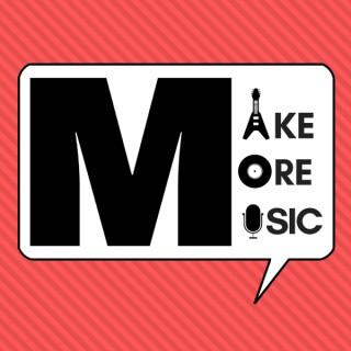 Make More Music