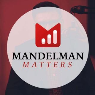 Mandelman Matters
