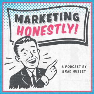Marketing Honestly Show