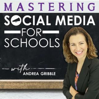 Mastering Social Media for Schools