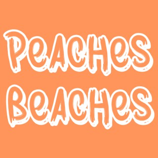 Peaches and Beaches Podcast