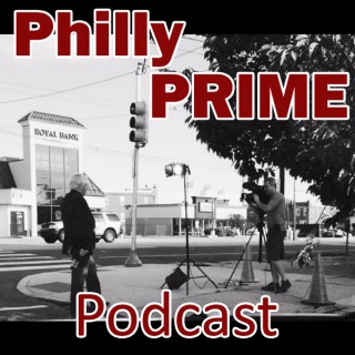 Philly Prime Podcast