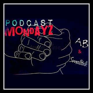 Podcast Mondayz