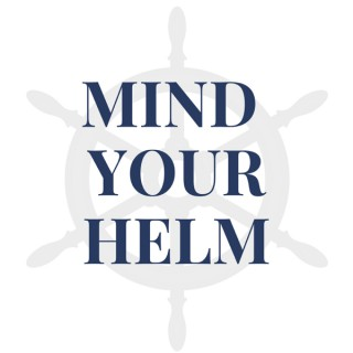 Mind Your Helm