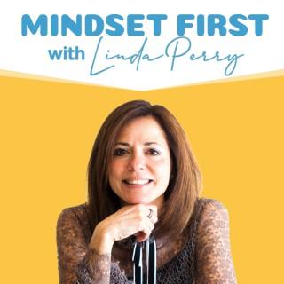 Mindset First Podcast