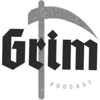 Grim Podcast