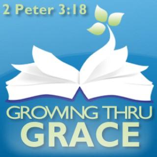 Growing Thru Grace - Daily Radio Broadcast