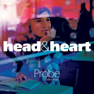 Head and Heart by Probe Ministries