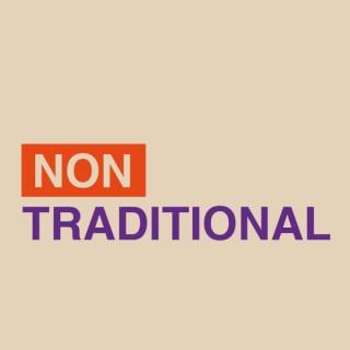 Non Traditional