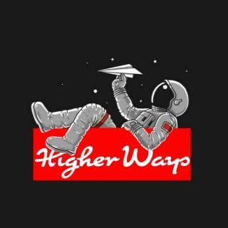 Higher Ways