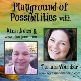 Playground of Possibilities ~ Alun Jones & Tamara Younker