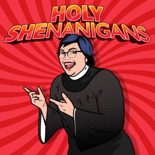 Holy Shenanigans