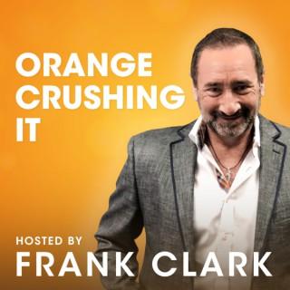 Orange Crushing It with Frank Clark