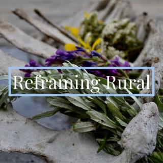 Reframing Rural