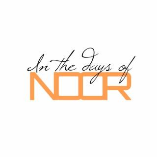 In the Days of Noor