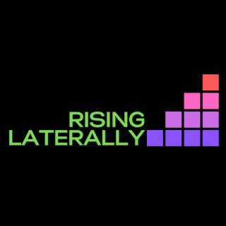 Rising Laterally