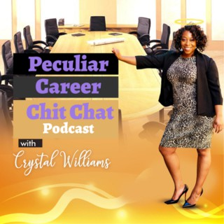 Peculiar Career Chit Chat