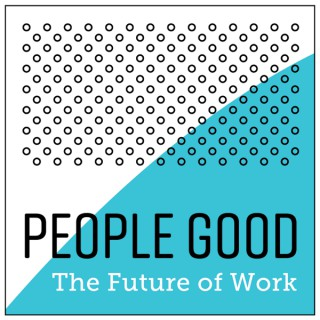 People Good by Three Good- Lean Conversations on the Future of People and Work