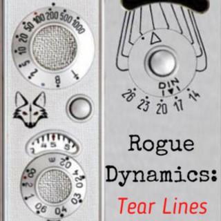 Rogue Dynamics: Tear Lines