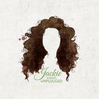 Jackie Always Unplugged
