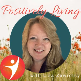 Positively Living