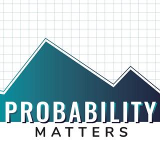 Probability Matters
