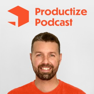 Productize Podcast