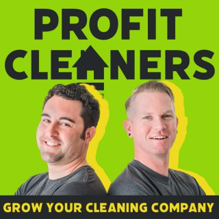 Profit Cleaners: Grow Your Cleaning Company and Redefine Profit