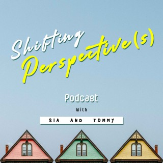 Shifting Perspective(s) Podcast