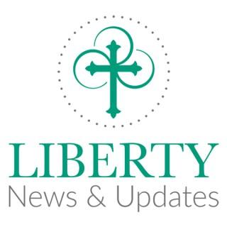 Liberty News and Updates
