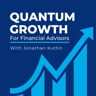 Quantum Growth for Financial Advisors