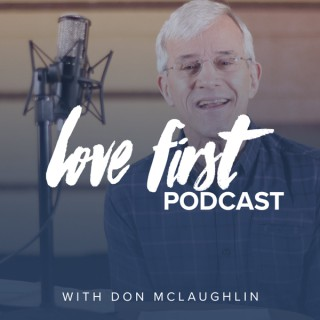 Love First Podcast