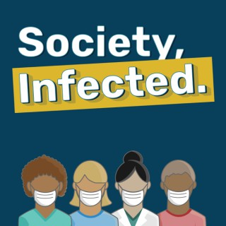 Society, Infected