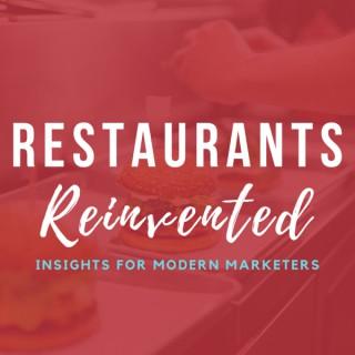 Restaurants Reinvented