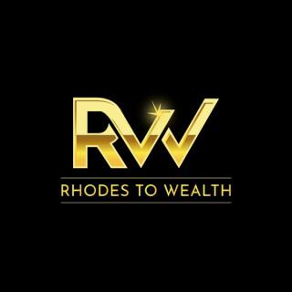 Rhodes To Wealth