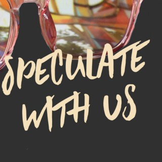 Speculate with Us