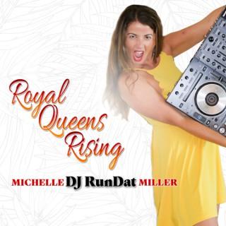 Royal Queens Rising