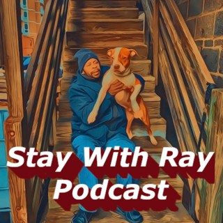 Stay With Ray