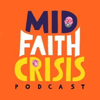 Mid-faith Crisis