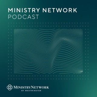 Ministry Network Podcast