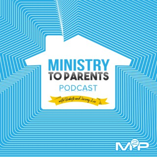 Ministry to Parents Podcast