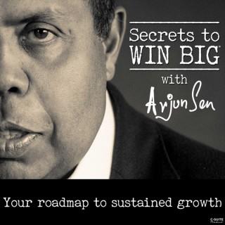 Secrets to Win Big With Arjun Sen