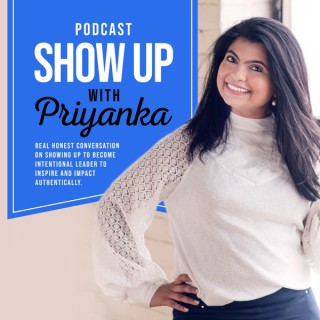 Show Up with Priyanka