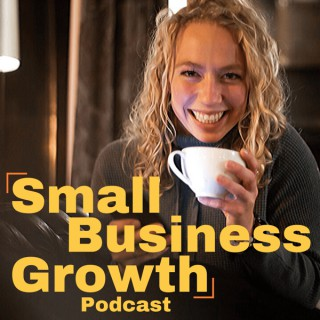 Small Business Growth Podcast