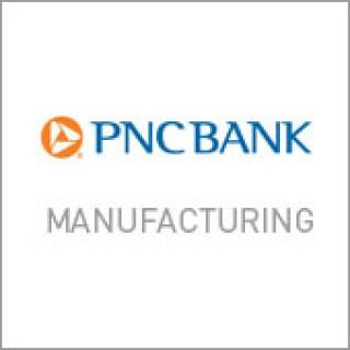 PNC Bank Manufacturing