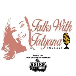 Talks With Tatyana